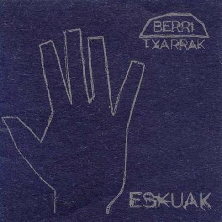 """BERRI TXARRAK """"Eskuak / Ukabilak"""" (2001)"""