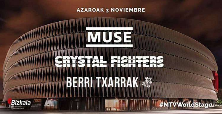 MUSE + CRYSTAL FIGHTERS + BERRI TXARRAK  AT BILBAO'S SAN MAMES STADIUM (Nov 3rd)