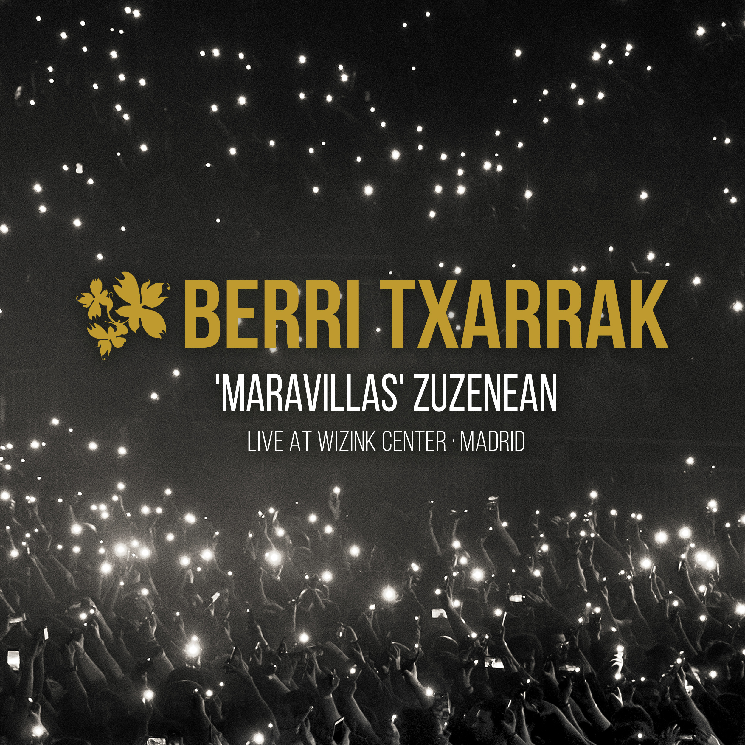 MARAVILLAS (LIVE AT WIZINK CENTER, MADRID): NEW DIGITAL SINGLE AVAILABLE ON ALL PLATFORMS